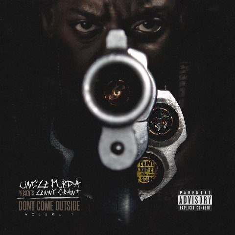 Uncle Murda Don't Come Outside- Volume 1- Cover Art