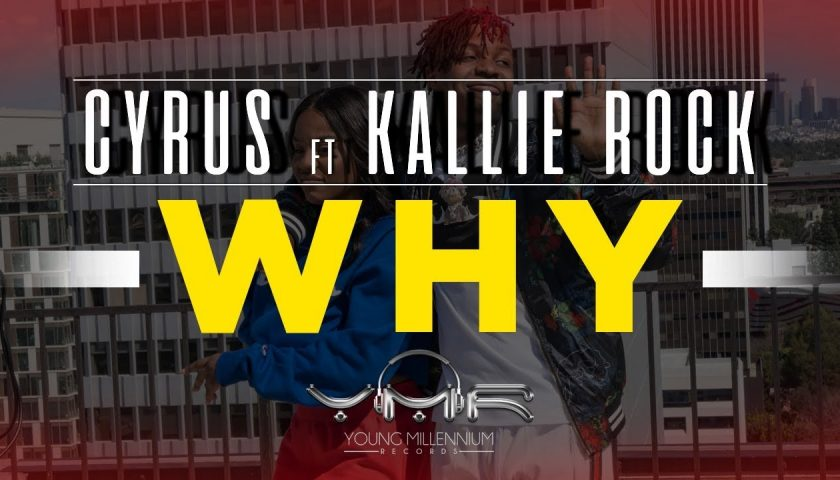 "New Video: Cyrus – ""Why"" (feat. Kallie Rock)"