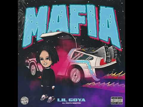 "New Music: Lil Goya – ""Mafia"""