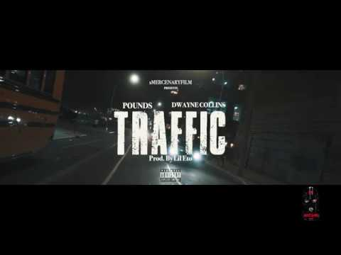 "New Video: Pounds – ""Traffic"" (feat. Dwayne Collins)"