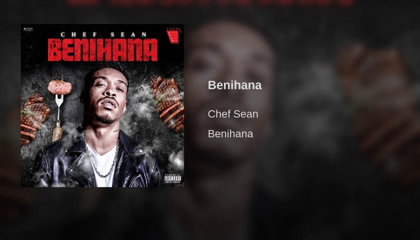 "New Music: Chef Sean – ""Benihana"""